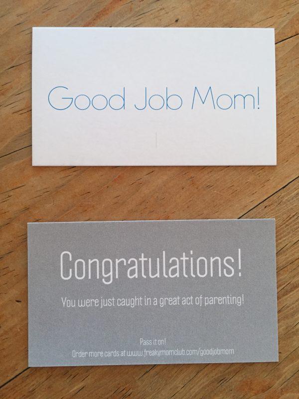 Good Job Mom!